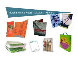 Merchandising Flyers Displays and Folders